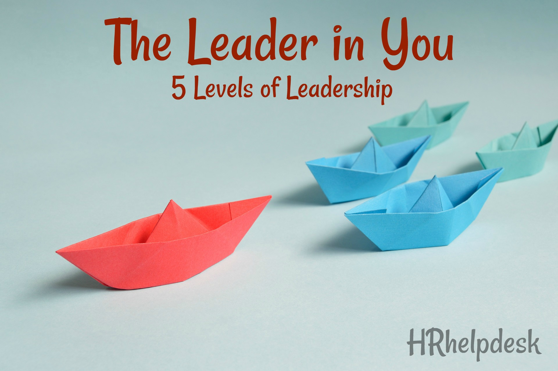 5 levels of leadership in corporate sector